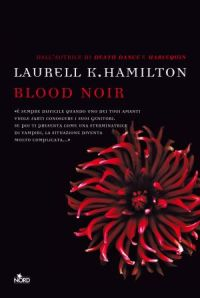 Blood Noir di Laurell K. Hamilton
