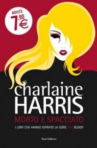 Morto e spacciato di Charlaine Harris