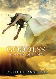 Goddess. Il destino della dea - Josephine Angelini