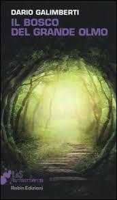 il bosco del grande olmo