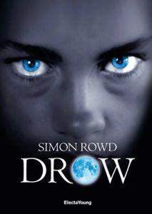 Drow – Simon Rowd