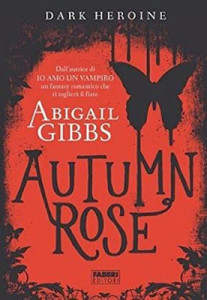 autumn rose di abigail gibbs