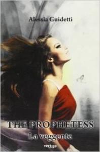 the prophetess di alessia guidetti