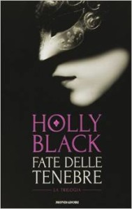 fate nelle tenebre di holly black