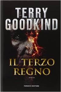 il terzo regno di terry goodkind