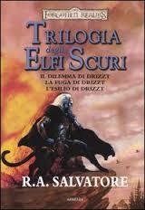 trilogia degli elfi scuri di r.a. salvatore