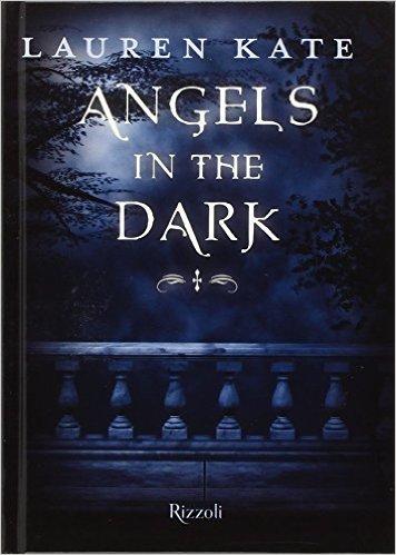 angels in the dark di lauren kate