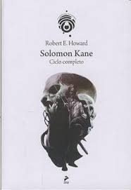 il ciclo di solomon kane di robert e. Howard