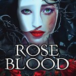 Rose Blood di A.G. Howard