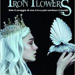 Iron Flowers – Tracy Banghart