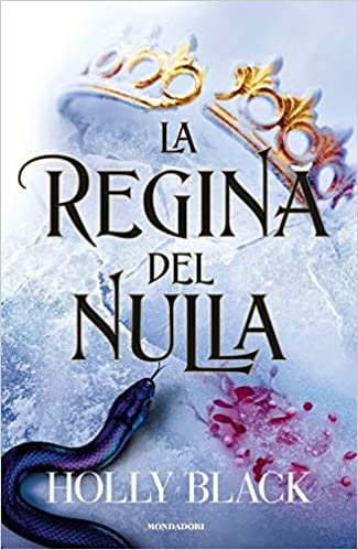 La regina del nulla – Holly Black