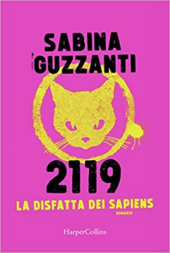 La disfatta dei Sapiens – Sabina Guzzanti